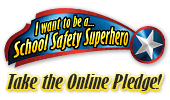 School Safety SUPERhero Pledge