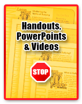 Handouts, PowerPoints and Videos