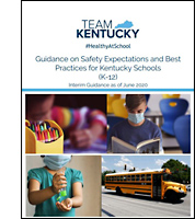 Guidance on Safety Expectations and Best Practices for Kentucky Schools